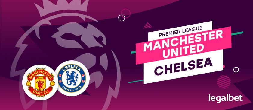 Apuestas y cuotas Manchester United - Chelsea, Premier League 2020/21