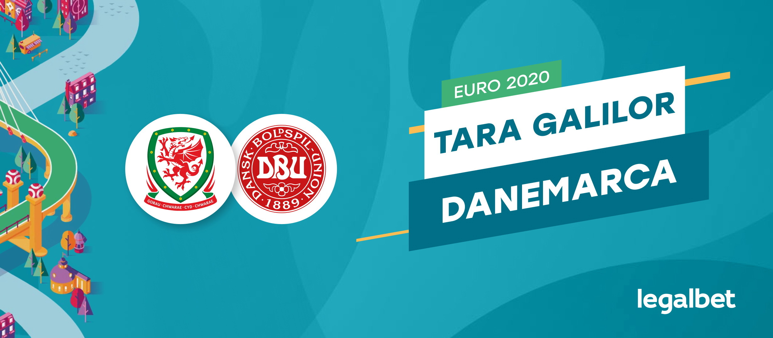 Tara Galilor - Danemarca: analiza si ponturi Euro 2021
