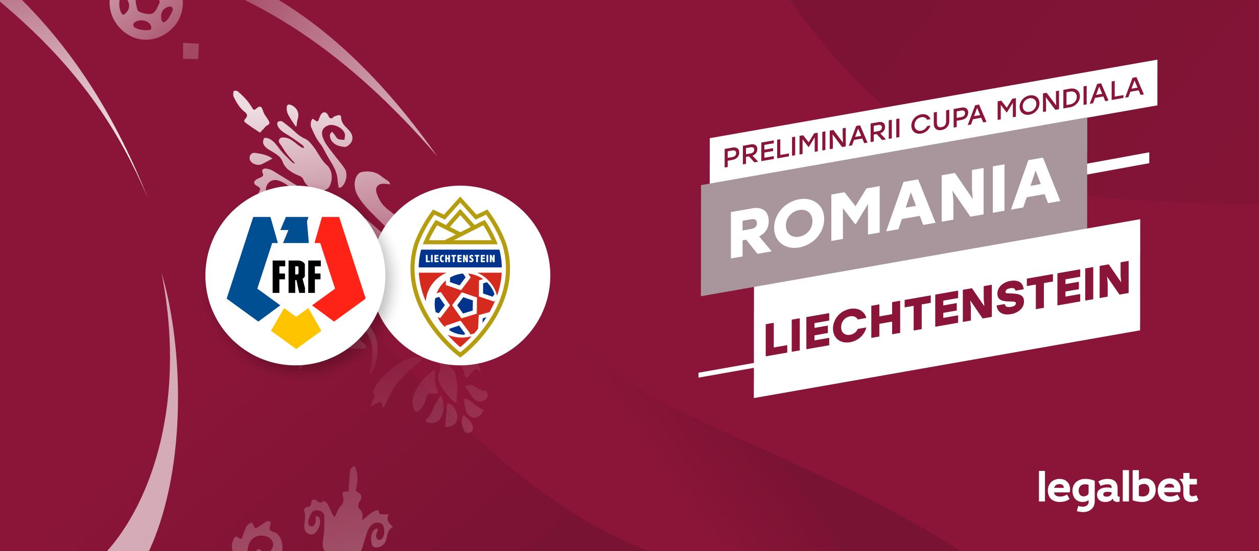 Romania - Liechtenstein: cote la pariuri si statistici