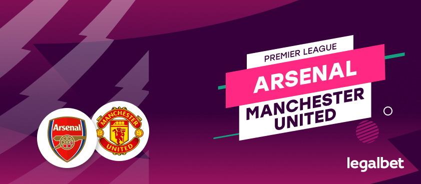Arsenal - Manchester United: analiza, cote, pariuri