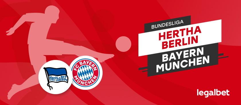 Hertha- Bayern Munchen: analiza si ponturi din Bundesliga