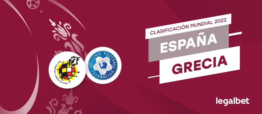 Apuestas y cuotas España - Grecia, Clasificación Mundial 2022