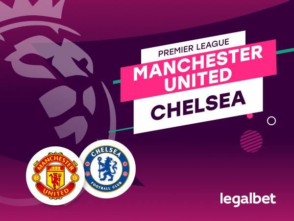 Antxon Pascual: Apuestas y cuotas Manchester United - Chelsea, Premier League 2020/21.