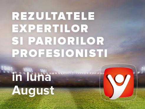 Rezultatele expertilor si profesionistilor Intelbet obtinute in luna August