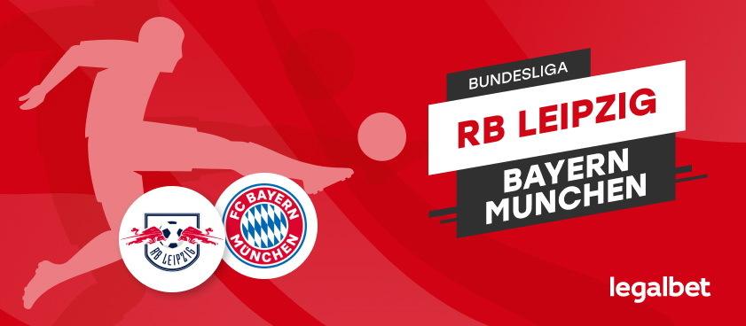 Leipzig- Bayern Munchen: ponturi fotbal Bundesliga