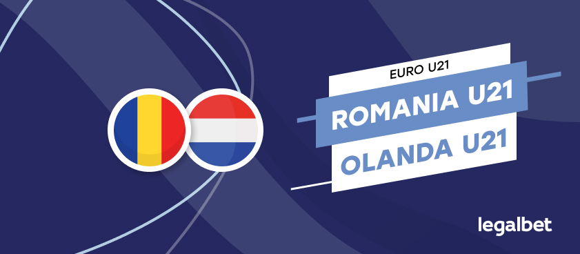 România U21 - Olanda U21, cote la pariuri, ponturi şi informaţii
