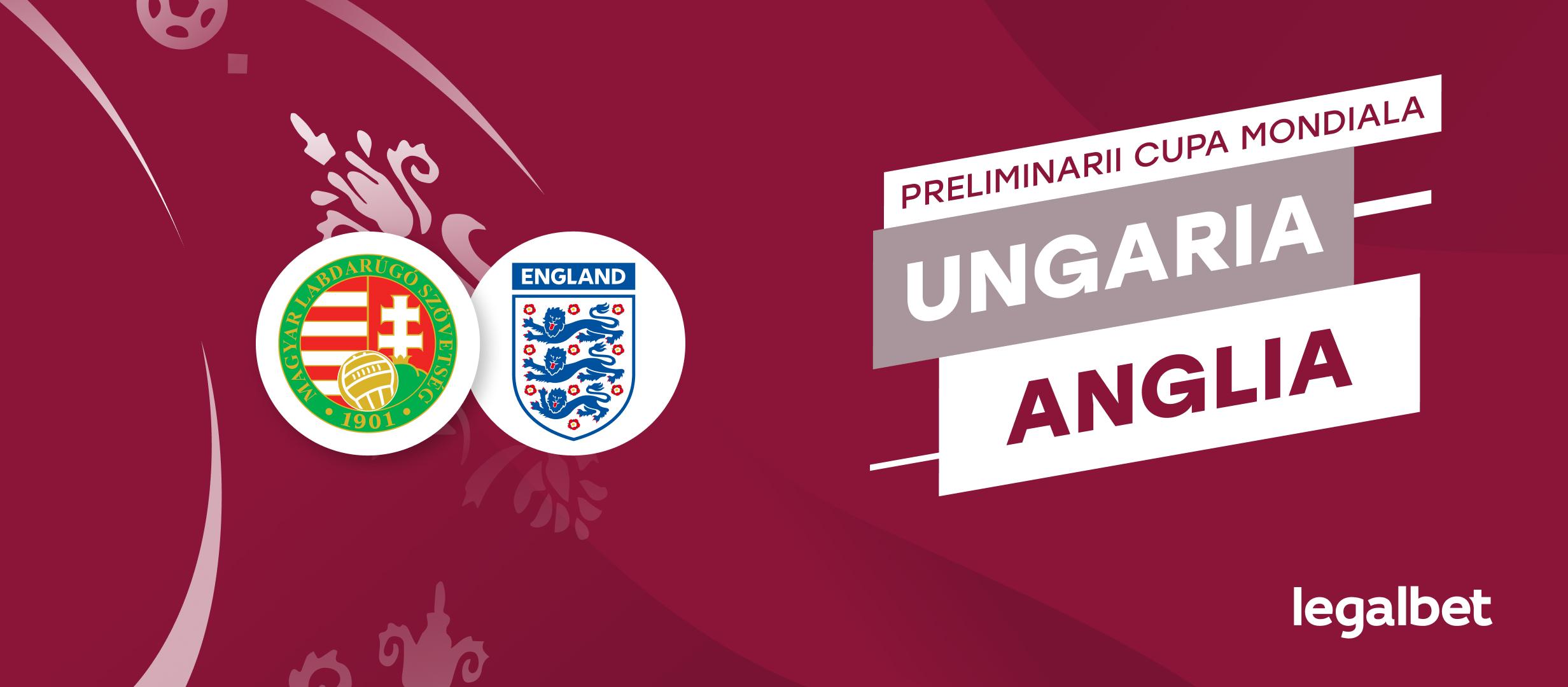 Ungaria - Anglia, preliminariile CM 2022: duelul primelor două clasate în Grupa I