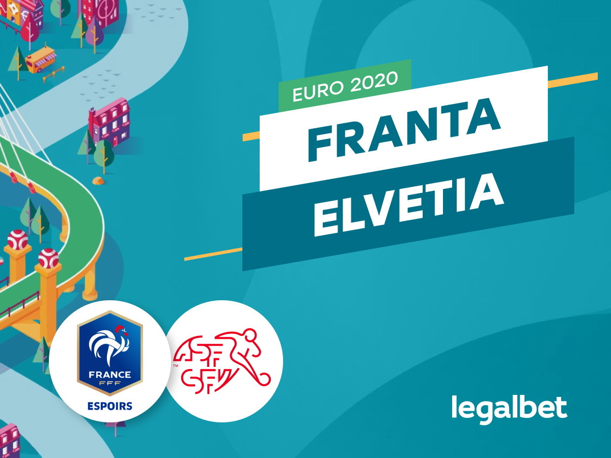 Franta - Elvetia : ponturi fotbal Euro 2021