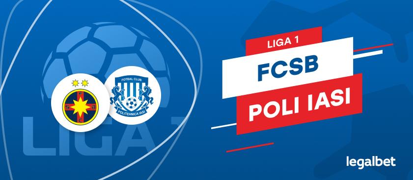 FCSB - Poli Iaşi: cote la pariuri şi statistici
