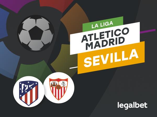 """Cristian M: Atletico Madrid - Sevilla - ponturi La Liga pentru un meci """"cu scântei""""."""