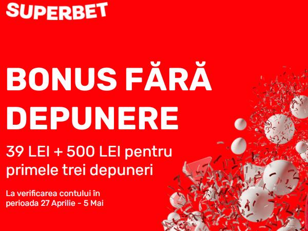 legalbet.ro: Ia-ti bonusul Superbet fara depunere 27.04-05.05.2021.