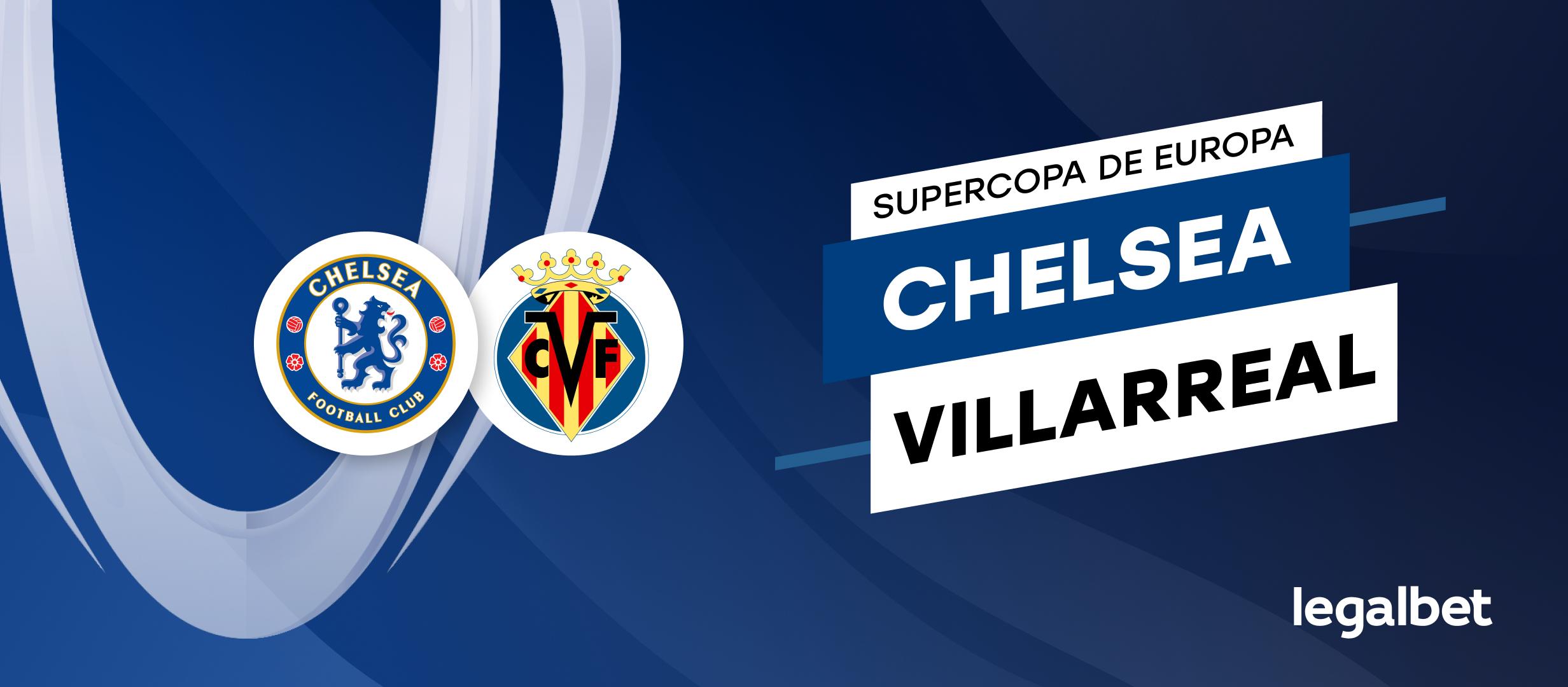Apuestas y cuotas Chelsea - Villarreal, Supercopa de Europa 2021