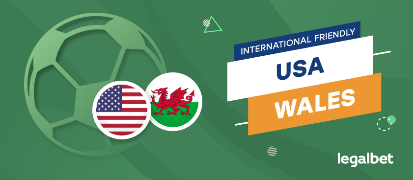 USMNT vs Wales: Preview, Lineups and Betting Lines