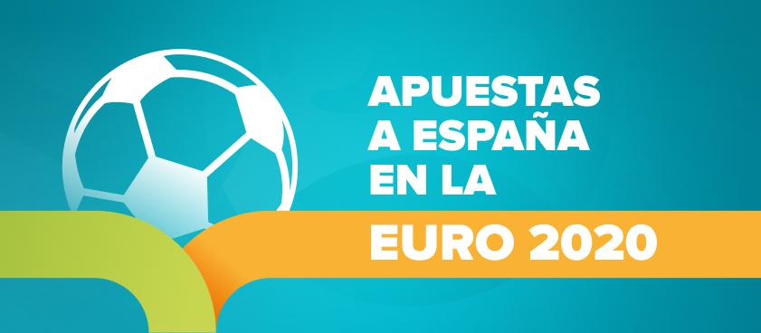 Apuestas y cuotas a que España gana la EURO 2020