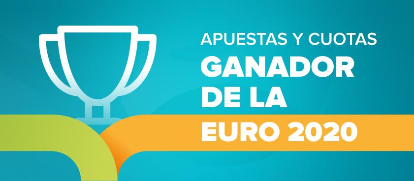 Apuestas, cuotas y pronósticos a favorito y ganador de la Euro 2020
