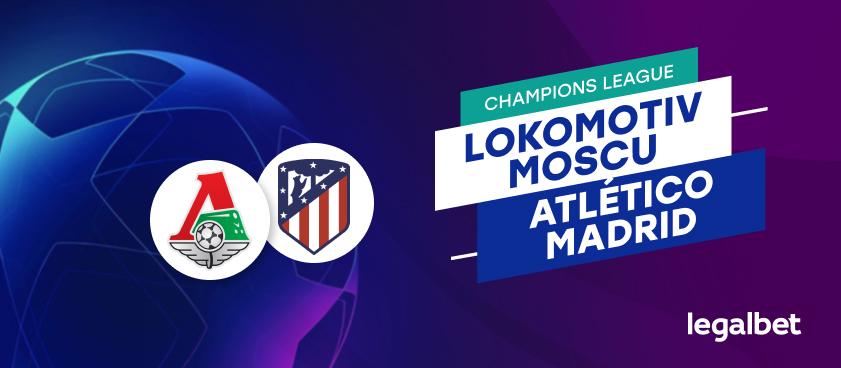 Apuestas y cuotas Lokomotiv Moscú - Atlético de Madrid, Champions League 2020/21