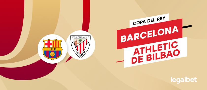 Apuestas y cuotas Barcelona - Athletic de Bilbao, Copa del Rey 2020/21