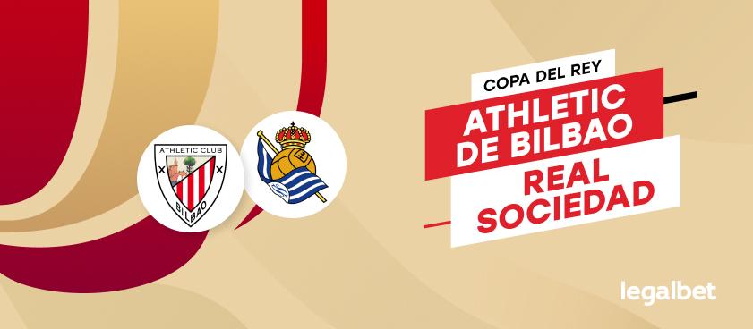 Apuestas y cuotas Athletic - Real Sociedad, Copa del Rey 2020/21