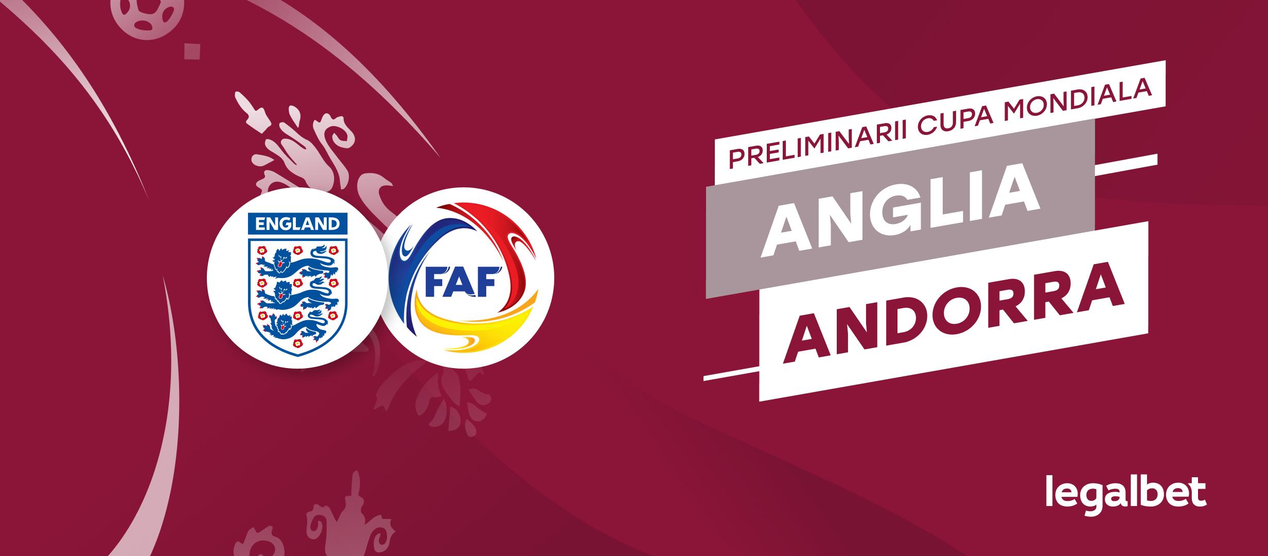 Anglia - Andorra, ponturi preliminarii CM 2022
