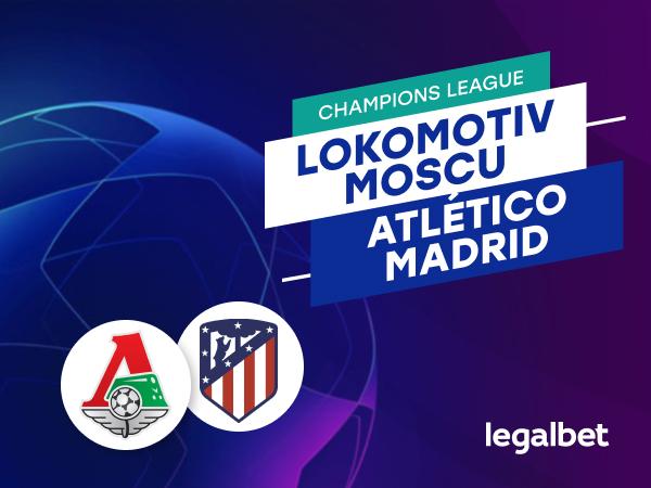 Antxon Pascual: Apuestas y cuotas Lokomotiv Moscú - Atlético de Madrid, Champions League 2020/21.
