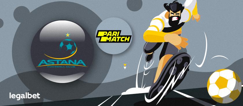 Букмекер Parimatch стал официальным партнером ФК «Астана»