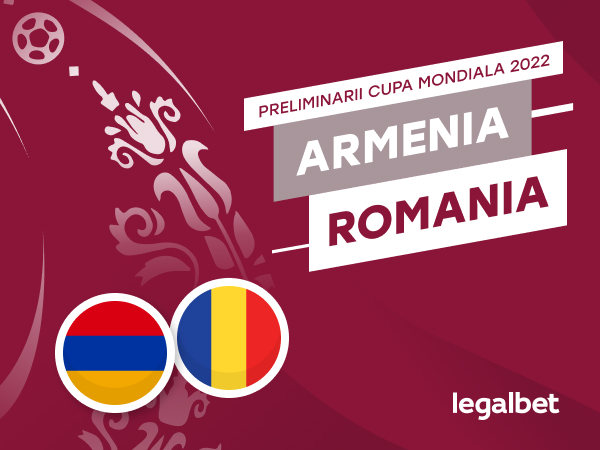 Karbacher: Armenia - România: cote la pariuri şi statistici.