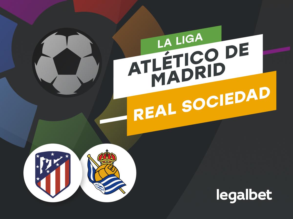 Antxon: Apuestas y cuotas Atlético de Madrid - Real Sociedad, La Liga 2021/22.