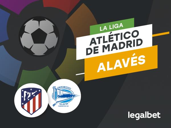 Antxon Pascual: Apuestas Atlético de Madrid - Alavés.
