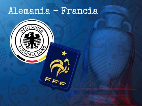 Alemania – Francia, cartel de final anticipada