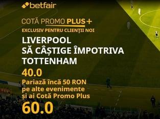 legalbet.ro: Betfair are cea mai tare promoţie a meciului Tottenham - Liverpool.