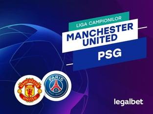 Maraz: Manchester United - PSG, cote la pariuri, ponturi şi informaţii.